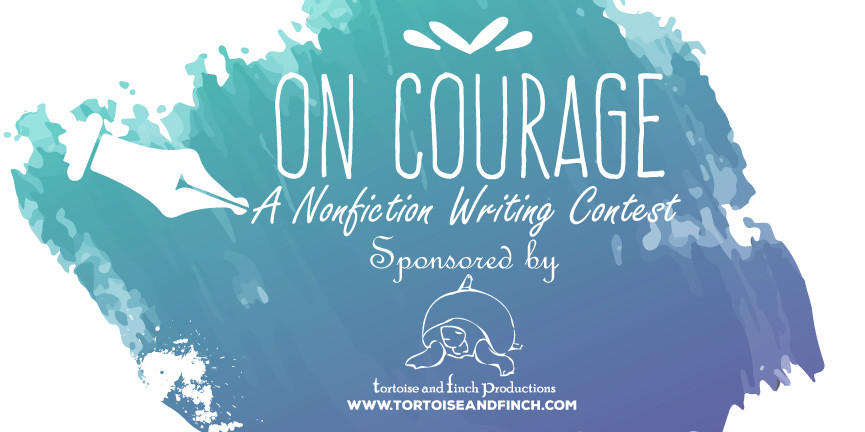 """On Courage"" Writing Contest"